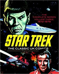 Star Trek: the classic UK comics, Volume 3: 1972-1979
