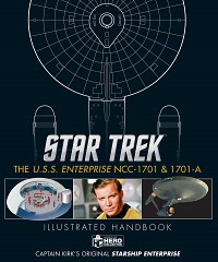 The USS Enterprise NCC-1701 & 1701-A Illustrated Handbook
